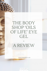 The Body Shop Oils Of Life Eye Gel - Review