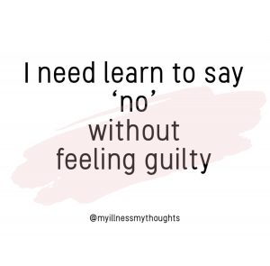 Self Care quotes: I need to say 'no' without feeling guilty.