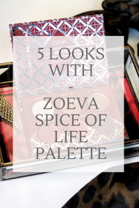 Five Winter Makeup Looks With The Zoeva Spice Of Life Eyeshadow Palette