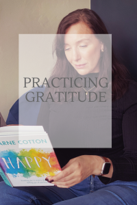 Practicing Gratitude - Learning to be grateful