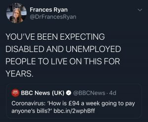 """You've been expecting disable and unemployed people to live on this for years."" -Frances Ryan"