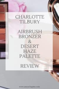 Charlotte Tilbury Airbrush Bronzer and DesertHaze Luxury Eyeshadow Palette Review!
