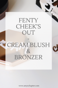 Fenty Beauty's Cheek's Out cream blush ad bronzer review!