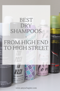Best dry shampoos! From high street to high end this review has got you covered!