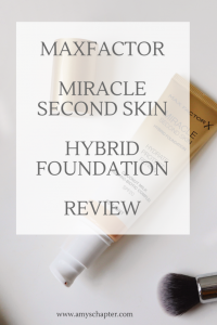 A review of the Maxfactor Second Skin Foundation!
