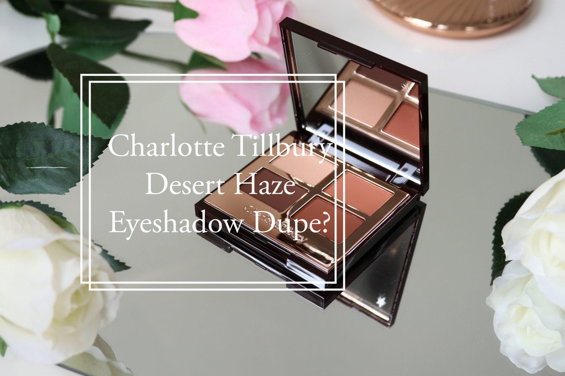 Charlotte Tilbury dupe for the desert haze eyeshadow palette