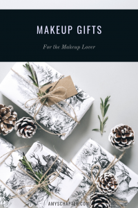 Makeup Gifts - For The Makeup Lover! Find the perfect Christmas gift for the beauty addict in your life!