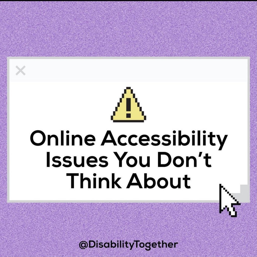 """Online Accessibility Issues you don't think about."" Text in black on top of a white box. The box sits on a purple background."